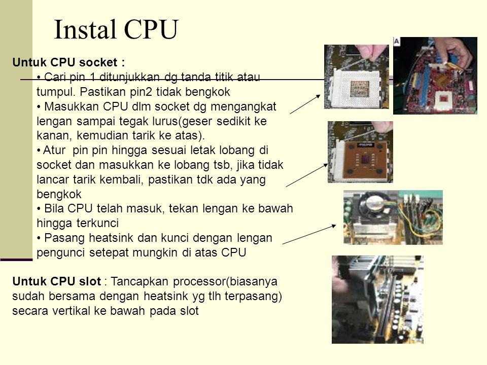 Instal CPU Untuk CPU socket :