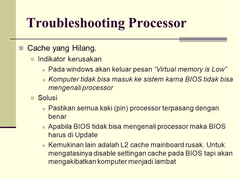 Troubleshooting Processor
