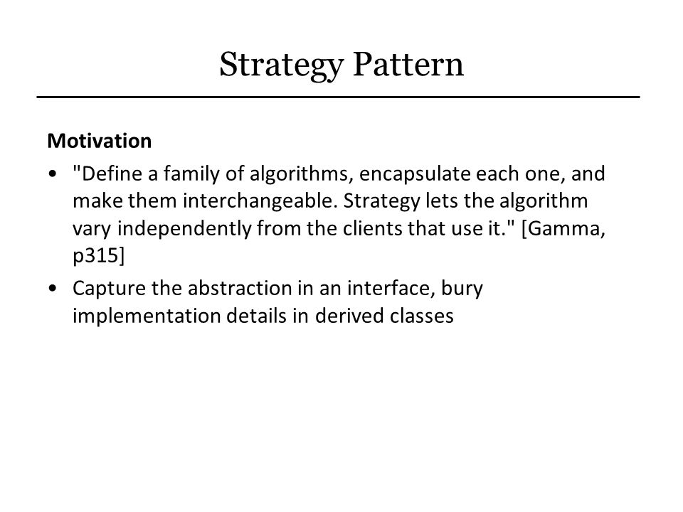 Strategy Pattern Motivation