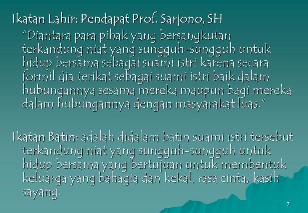 Ikatan Lahir: Pendapat Prof. Sarjono, SH