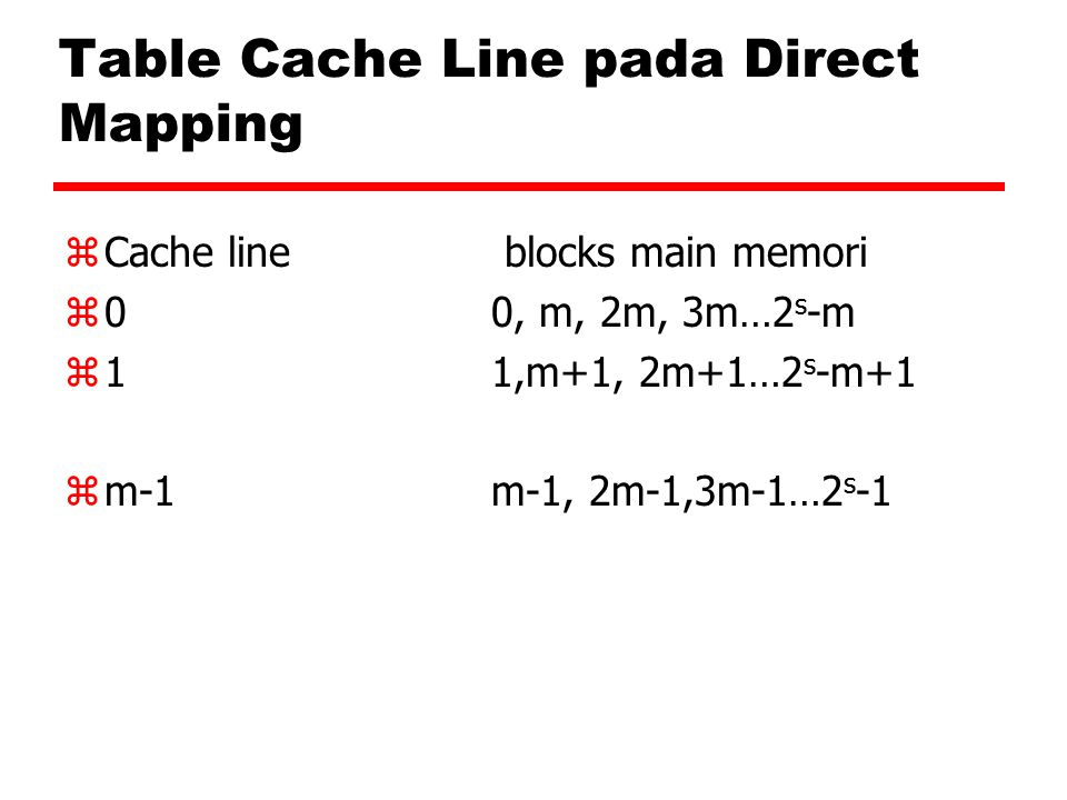 Table Cache Line pada Direct Mapping