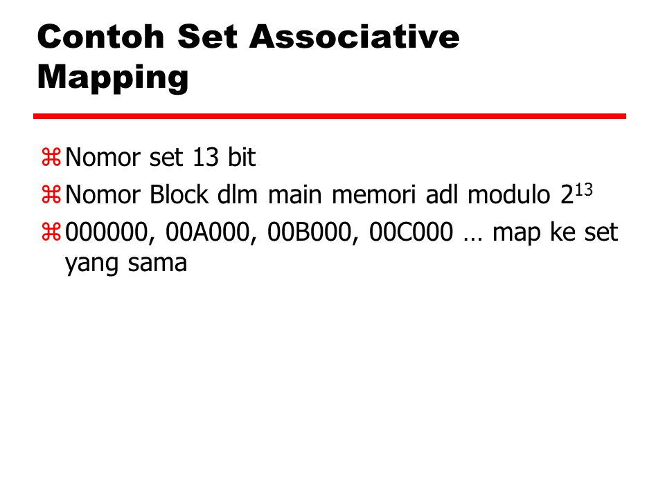 Contoh Set Associative Mapping