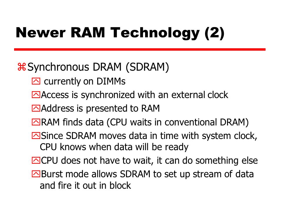 Newer RAM Technology (2)