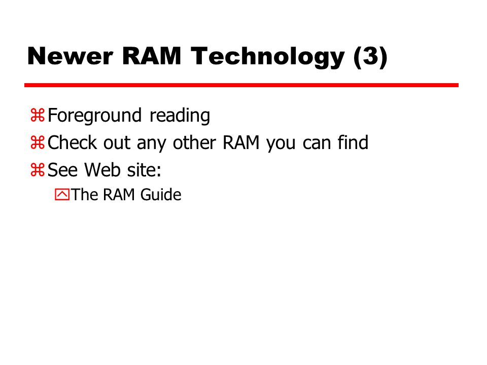 Newer RAM Technology (3)