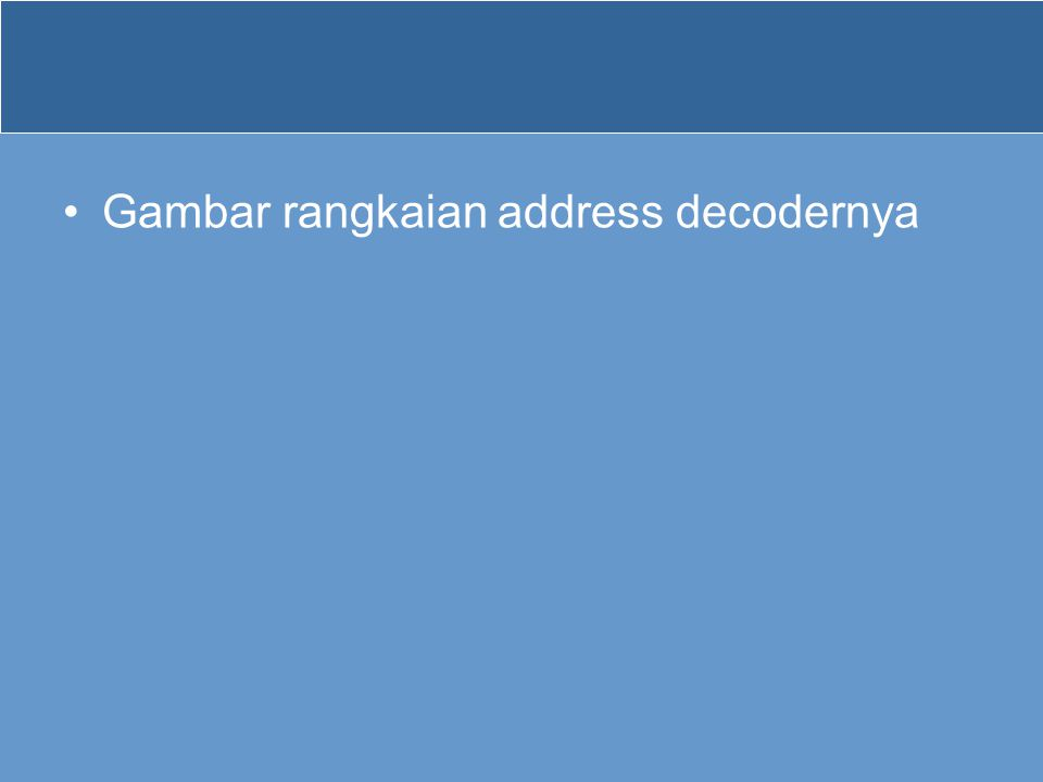 Gambar rangkaian address decodernya