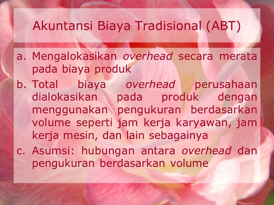 Akuntansi Biaya Tradisional (ABT)