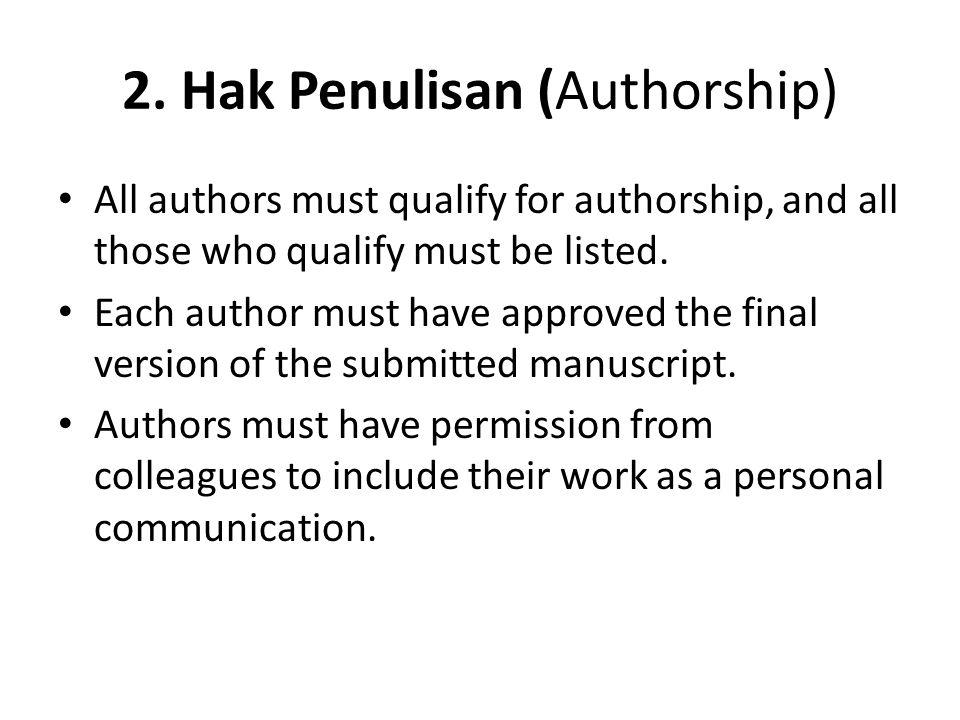 2. Hak Penulisan (Authorship)