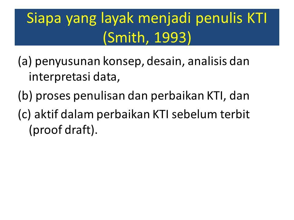 Siapa yang layak menjadi penulis KTI (Smith, 1993)