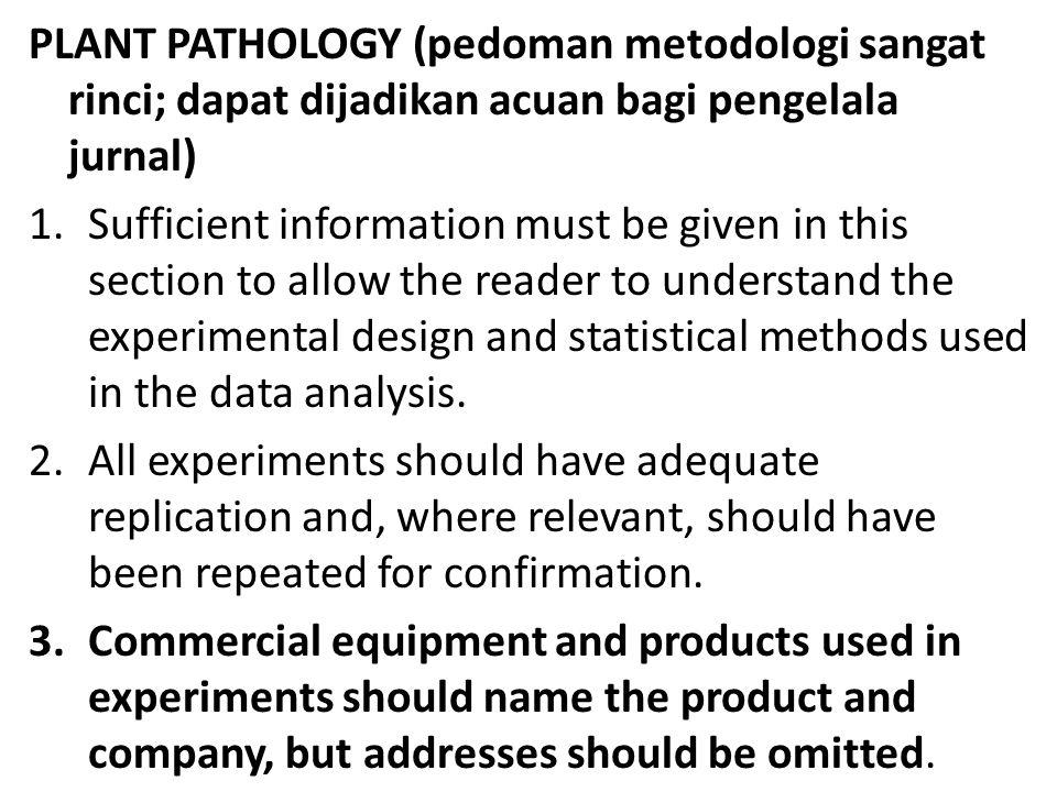 PLANT PATHOLOGY (pedoman metodologi sangat rinci; dapat dijadikan acuan bagi pengelala jurnal)
