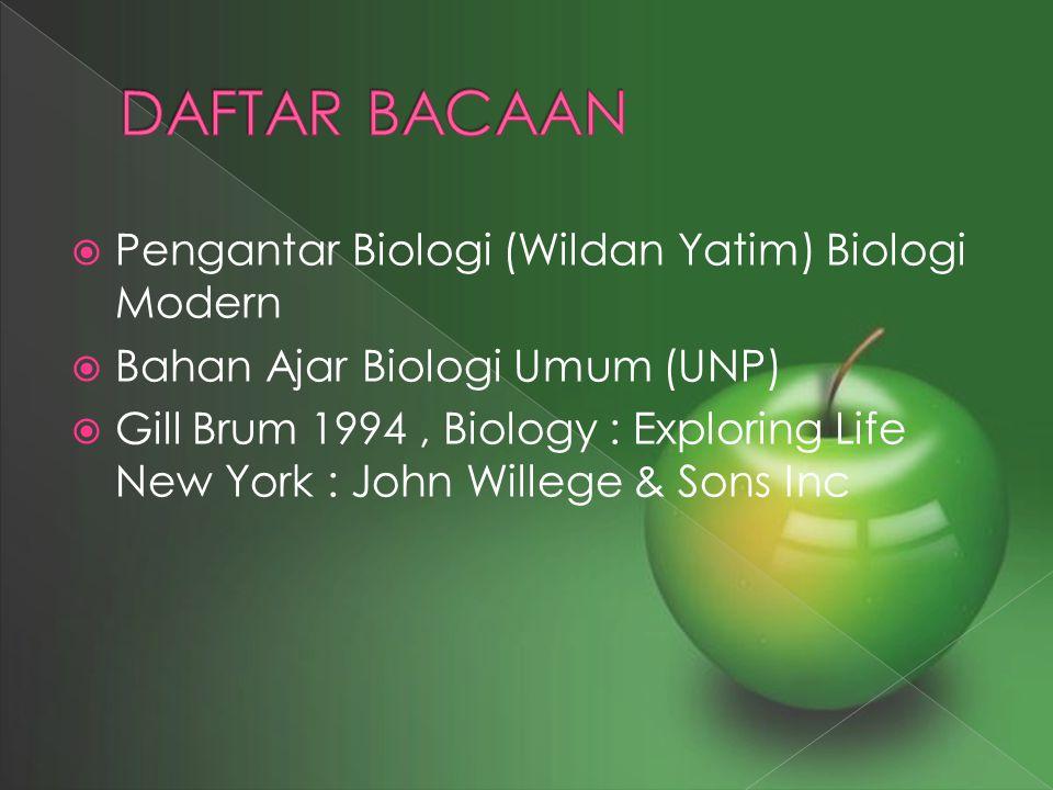 DAFTAR BACAAN Pengantar Biologi (Wildan Yatim) Biologi Modern