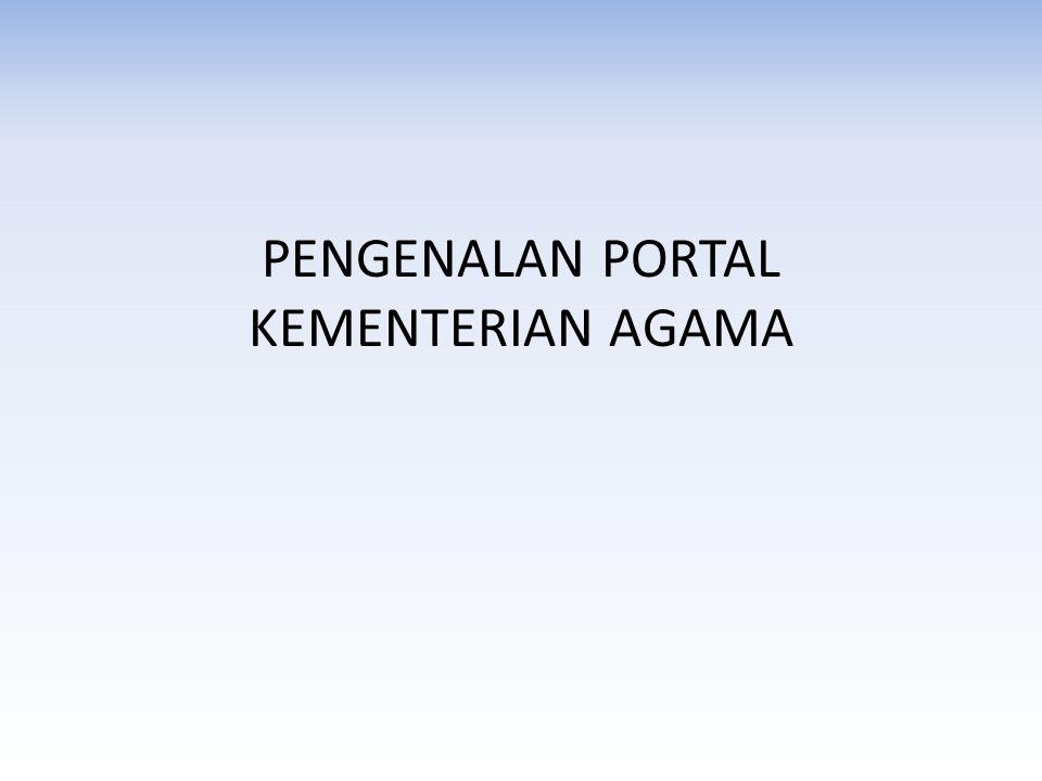 PENGENALAN PORTAL KEMENTERIAN AGAMA