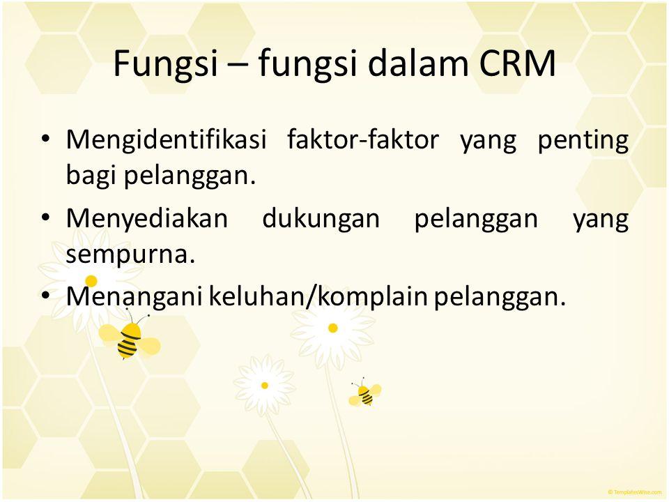 Fungsi – fungsi dalam CRM
