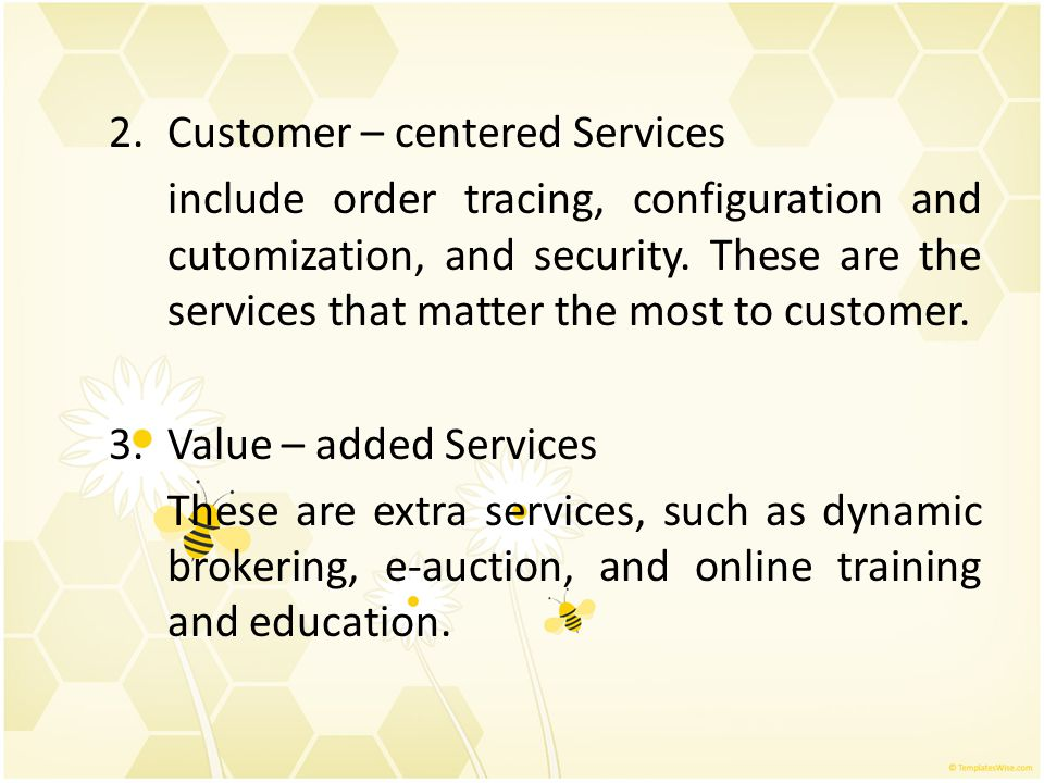 Customer – centered Services