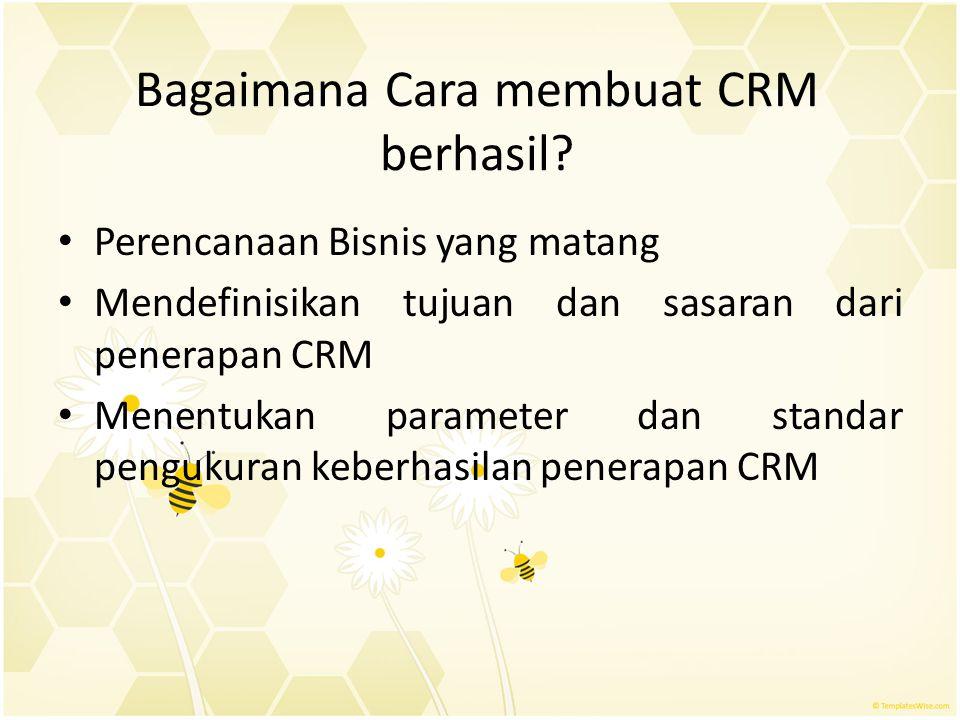 Bagaimana Cara membuat CRM berhasil
