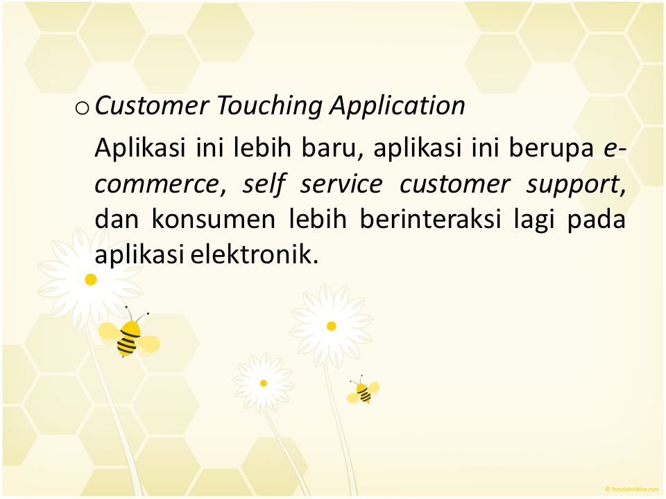Customer Touching Application