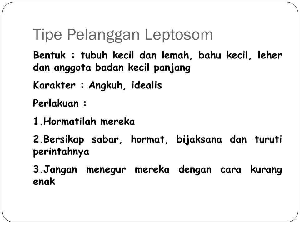 Tipe Pelanggan Leptosom