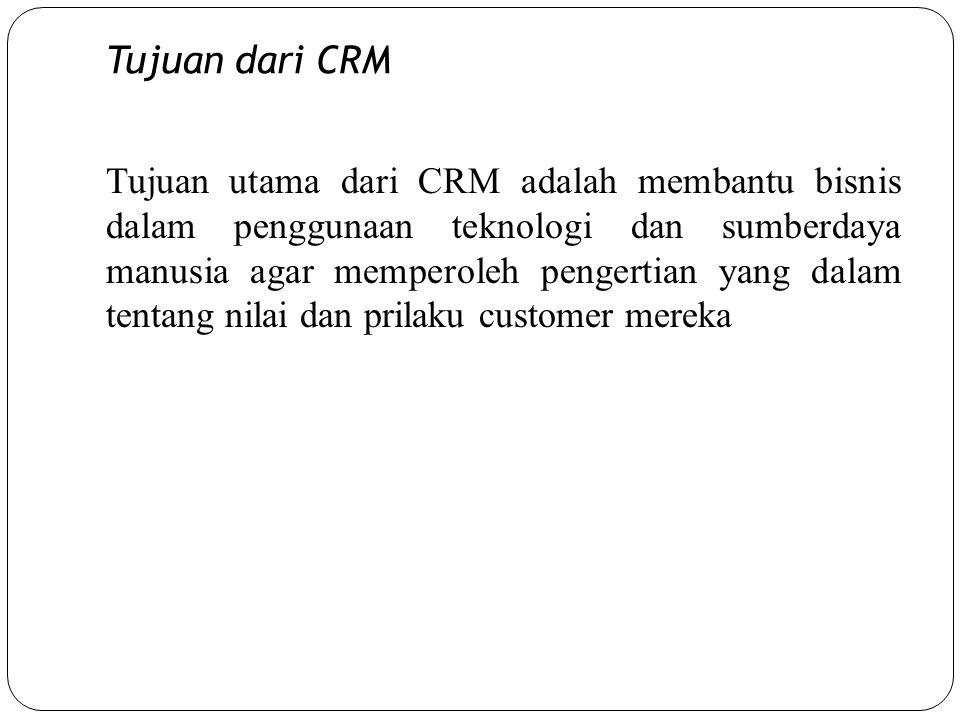 Tujuan dari CRM