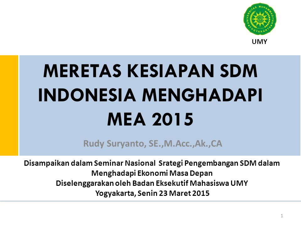 MERETAS KESIAPAN SDM INDONESIA MENGHADAPI MEA 2015