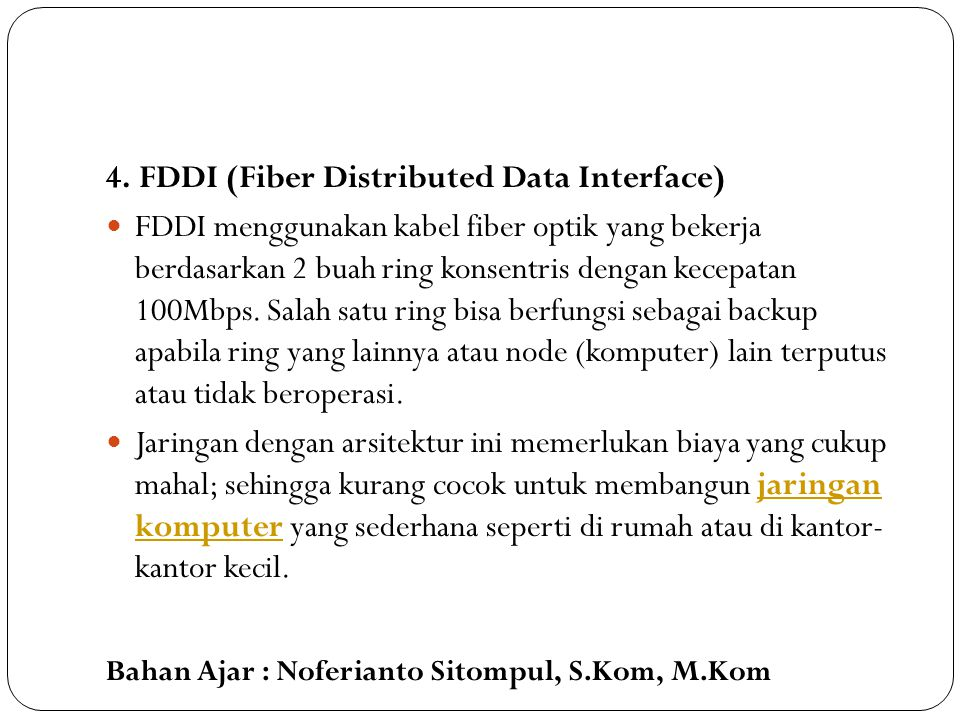 4. FDDI (Fiber Distributed Data Interface)