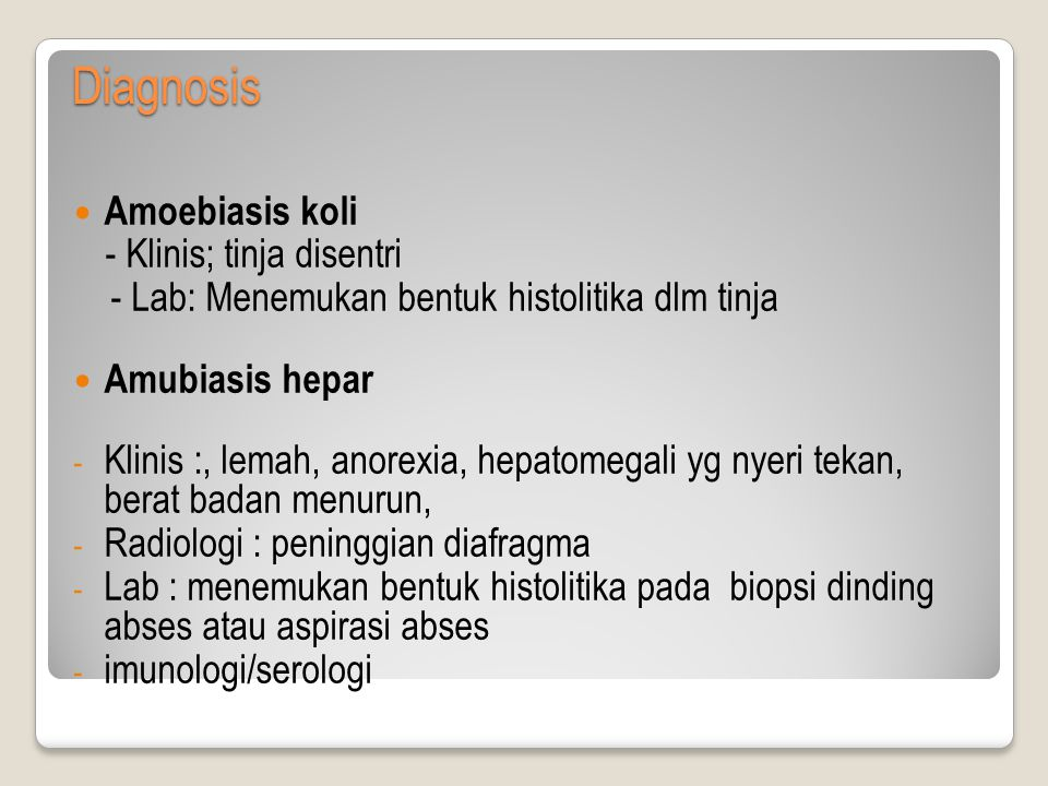 Diagnosis Amoebiasis koli