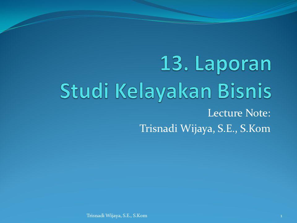 13. Laporan Studi Kelayakan Bisnis