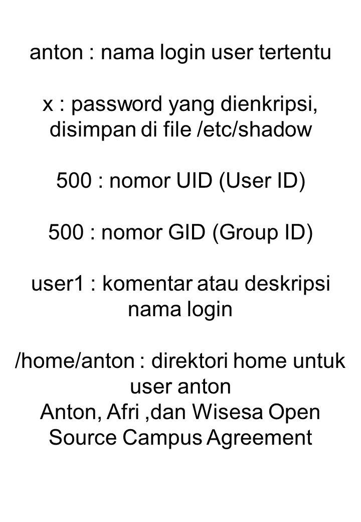 anton : nama login user tertentu