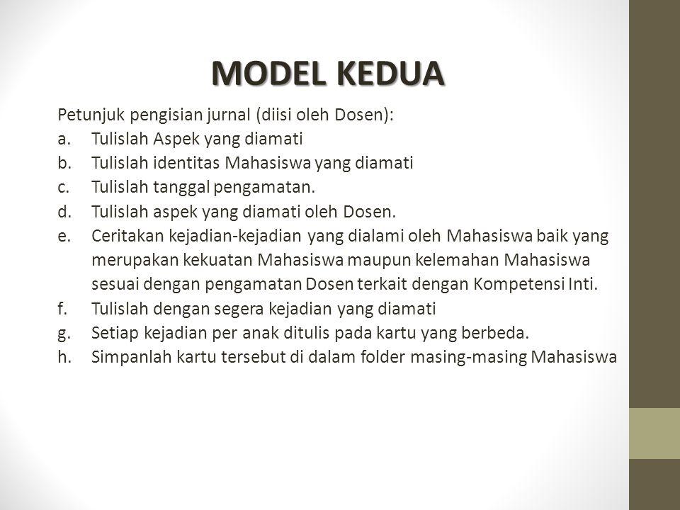 MODEL KEDUA Petunjuk pengisian jurnal (diisi oleh Dosen):