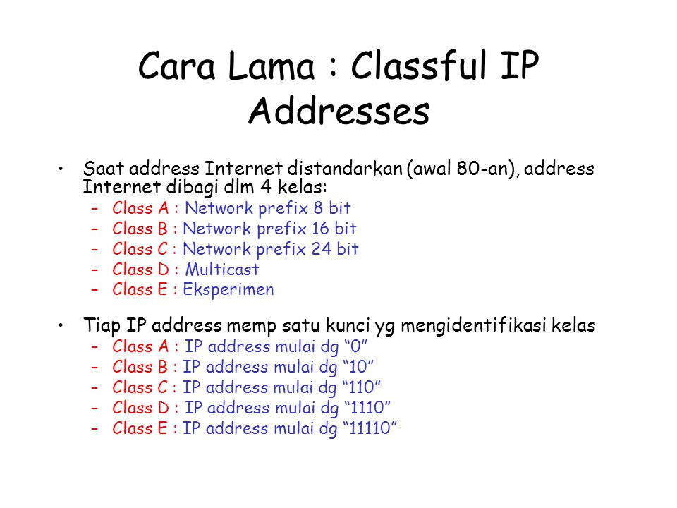 Cara Lama : Classful IP Addresses