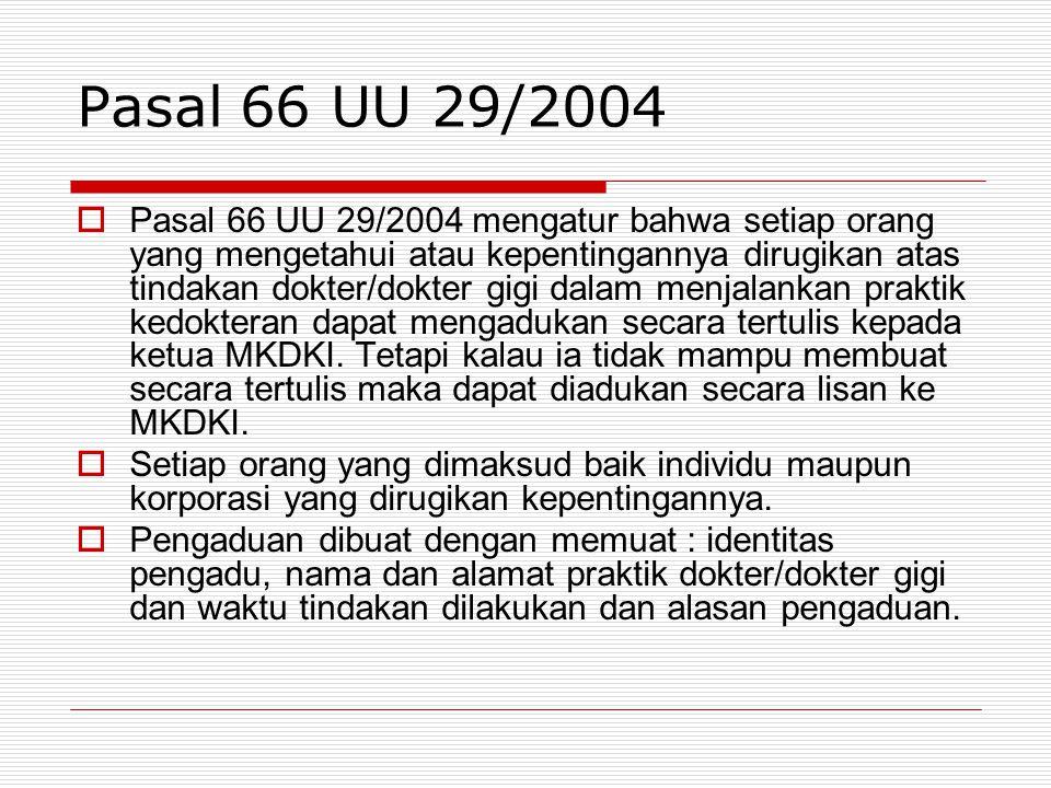 Pasal 66 UU 29/2004