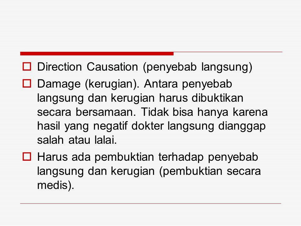 Direction Causation (penyebab langsung)