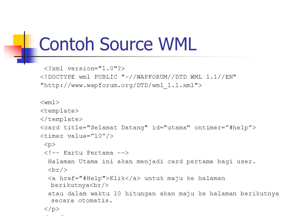 Contoh Source WML < xml version= 1.0 >