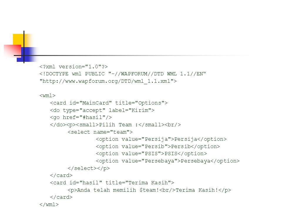 < xml version= 1.0 > <!DOCTYPE wml PUBLIC -//WAPFORUM//DTD WML 1.1//EN http://www.wapforum.org/DTD/wml_1.1.xml >