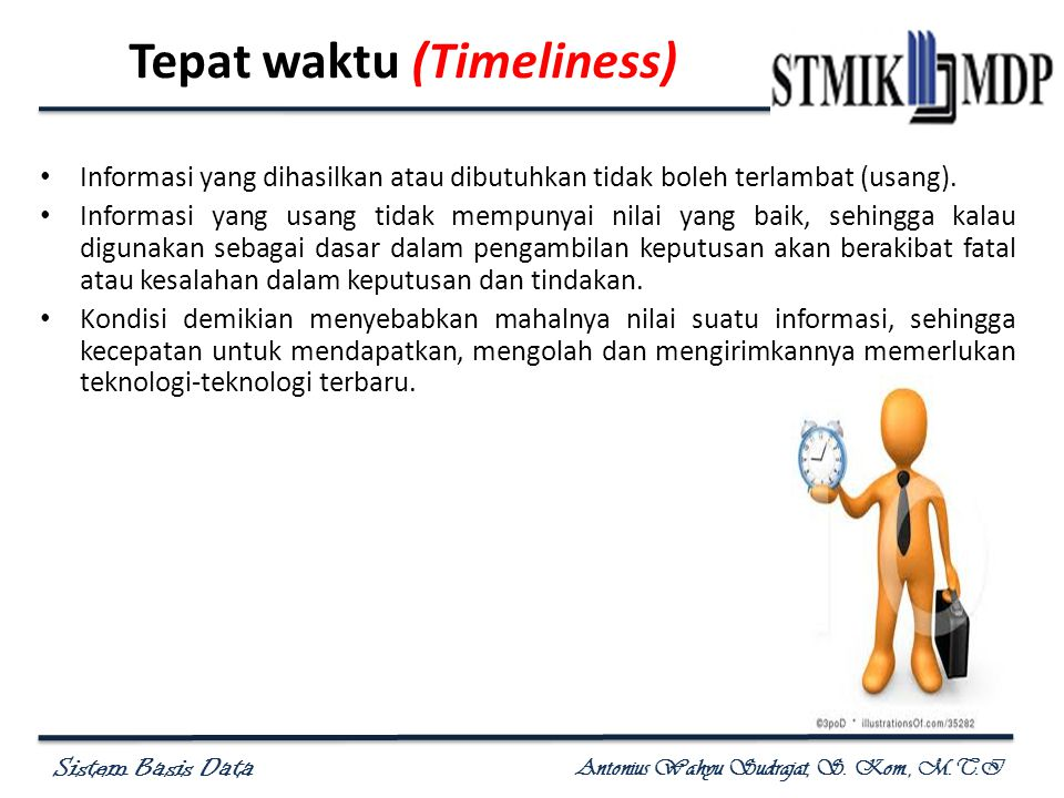 Tepat waktu (Timeliness)