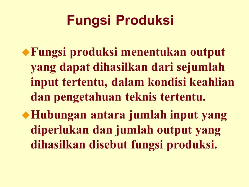 Fungsi Produksi