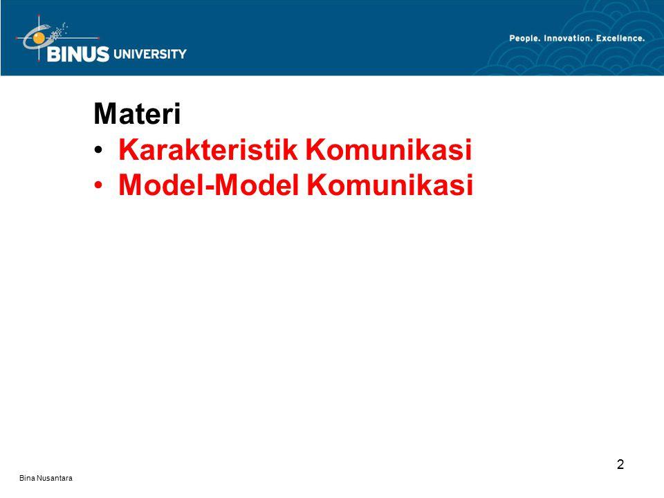 Karakteristik Komunikasi Model-Model Komunikasi