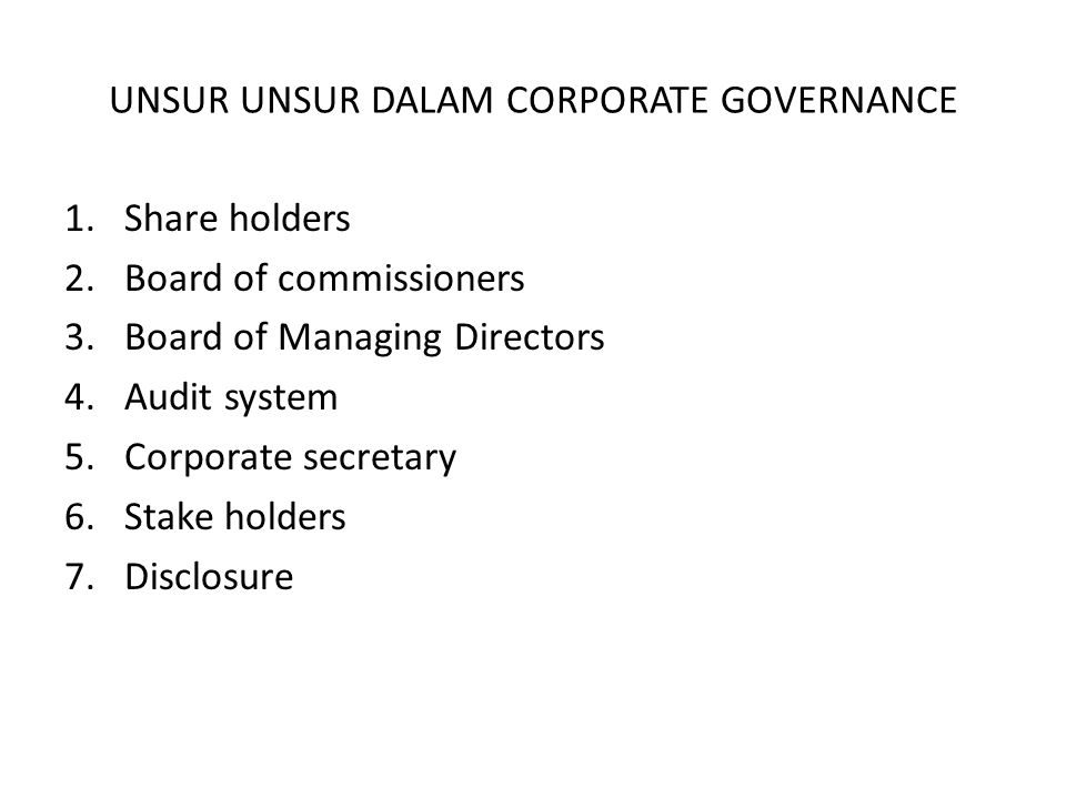 UNSUR UNSUR DALAM CORPORATE GOVERNANCE