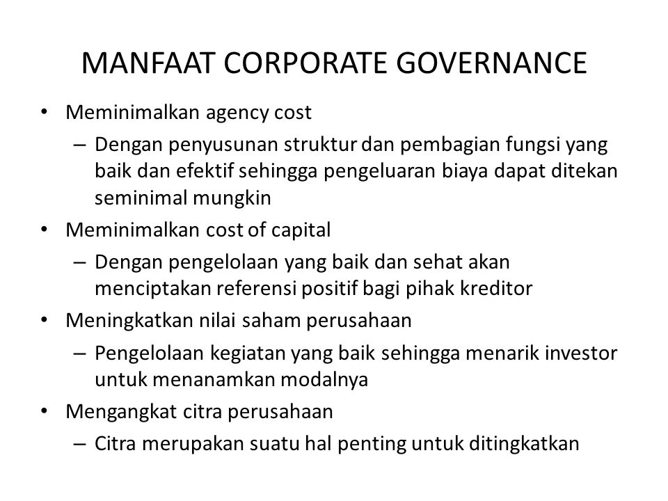 MANFAAT CORPORATE GOVERNANCE