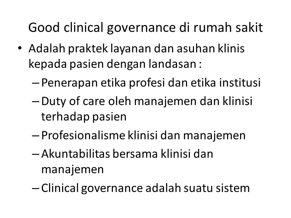 Good clinical governance di rumah sakit