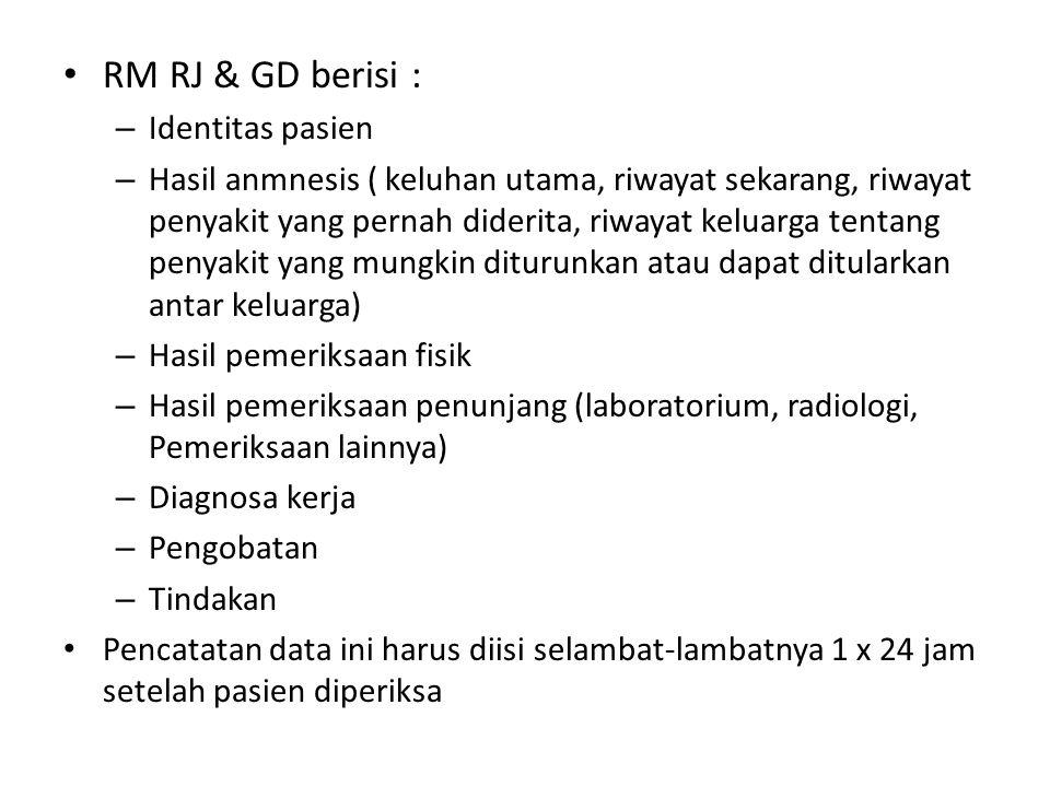 RM RJ & GD berisi : Identitas pasien