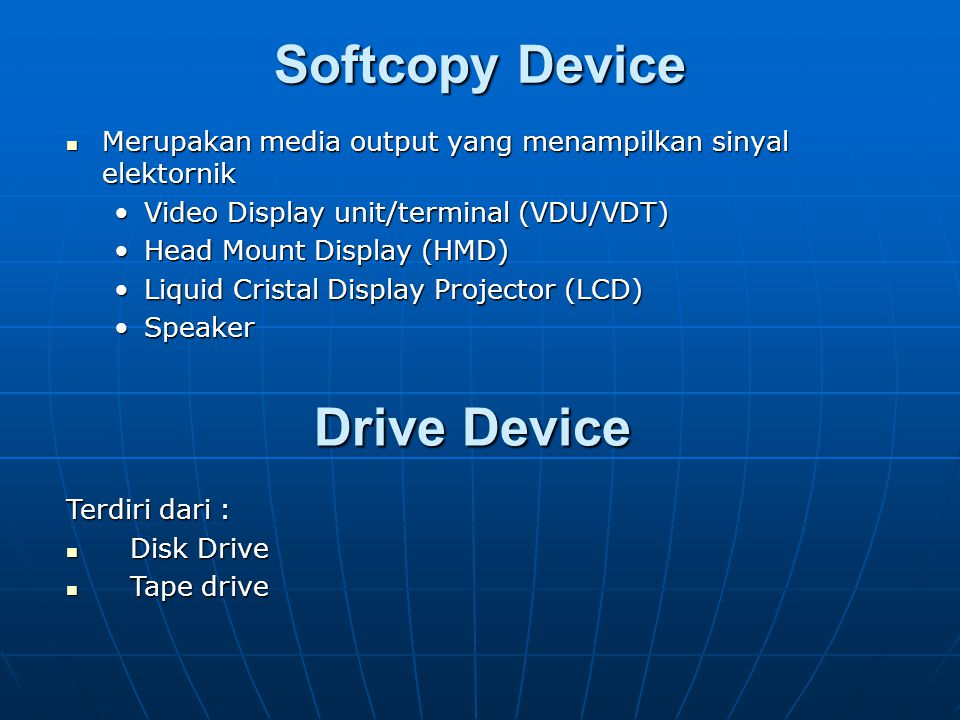 Softcopy Device Drive Device