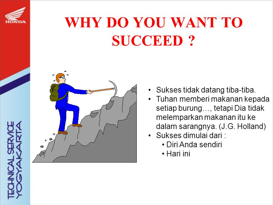 WHY DO YOU WANT TO SUCCEED