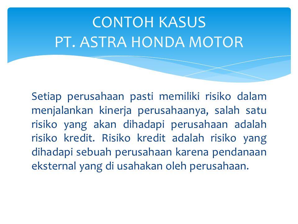 CONTOH KASUS PT. ASTRA HONDA MOTOR