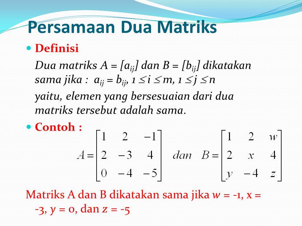 Persamaan Dua Matriks Definisi