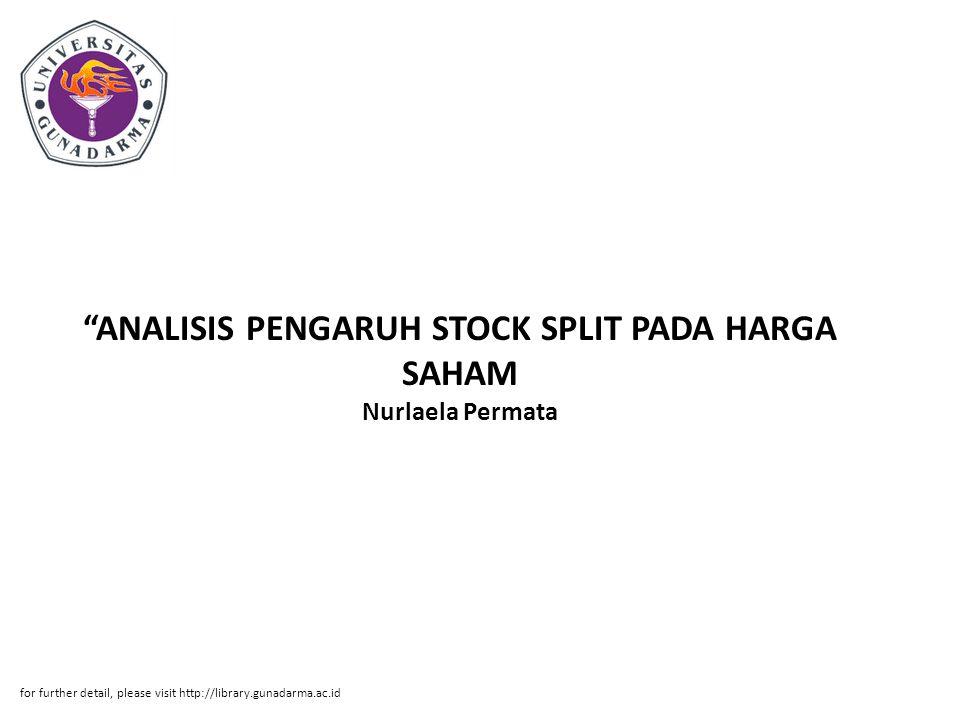 ANALISIS PENGARUH STOCK SPLIT PADA HARGA SAHAM Nurlaela Permata
