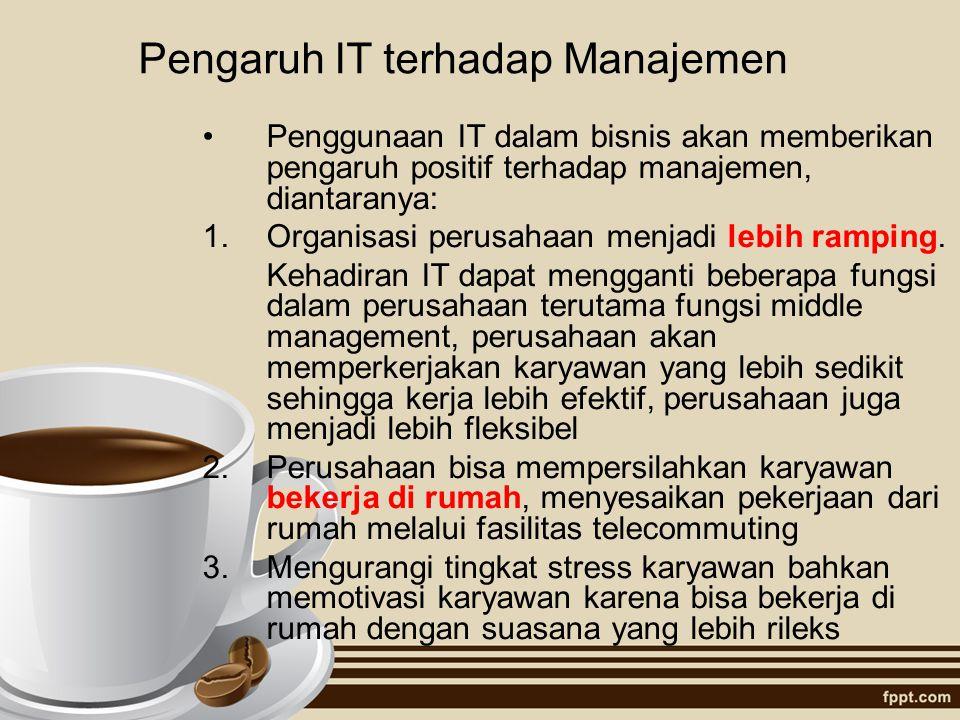Pengaruh IT terhadap Manajemen