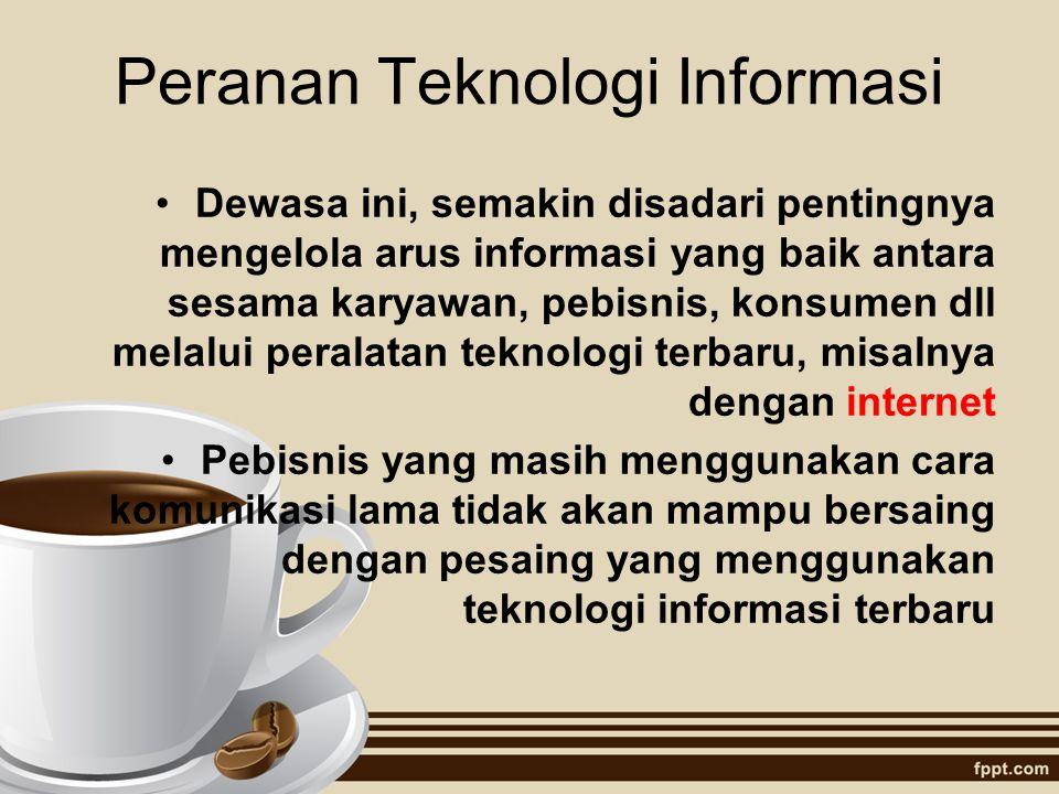 Peranan Teknologi Informasi