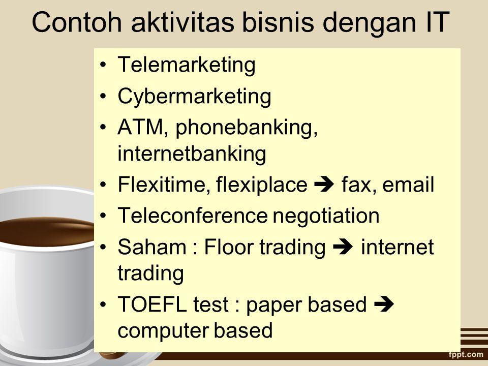 Contoh aktivitas bisnis dengan IT