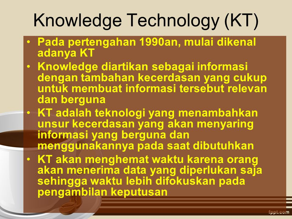 Knowledge Technology (KT)