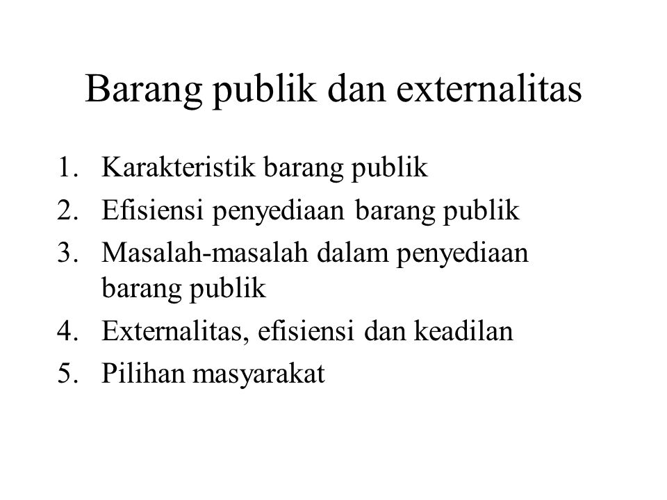 Barang publik dan externalitas