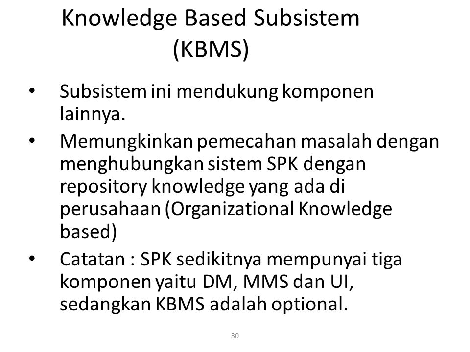 Knowledge Based Subsistem (KBMS)